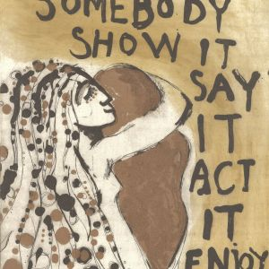 If You Love Somebody Show It Say It